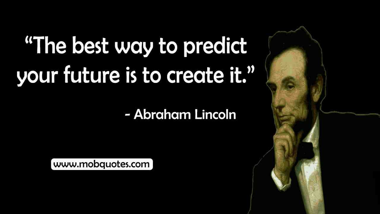 Abraham Lincoln quotes about Leadership