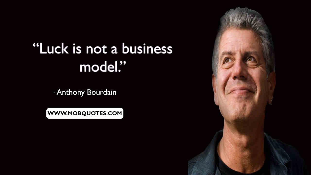 Anthony bBourdain Quote Poster