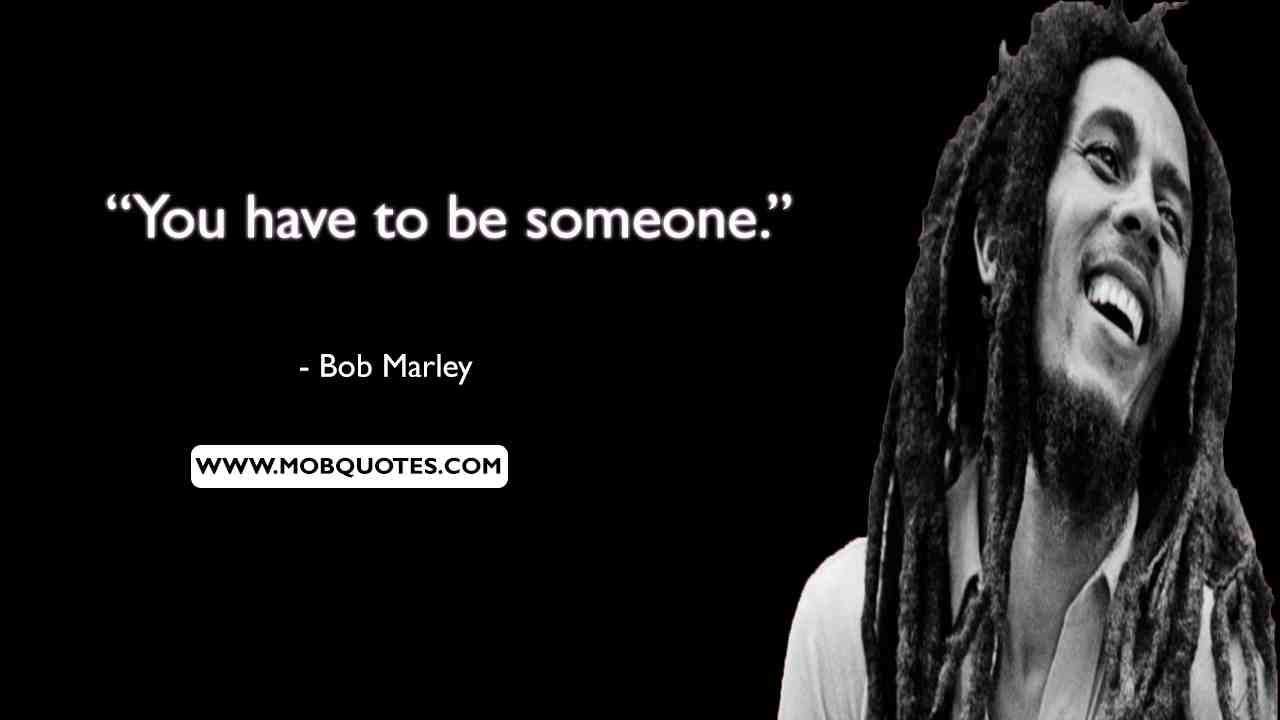 Bob Marley Quotes On Friendship