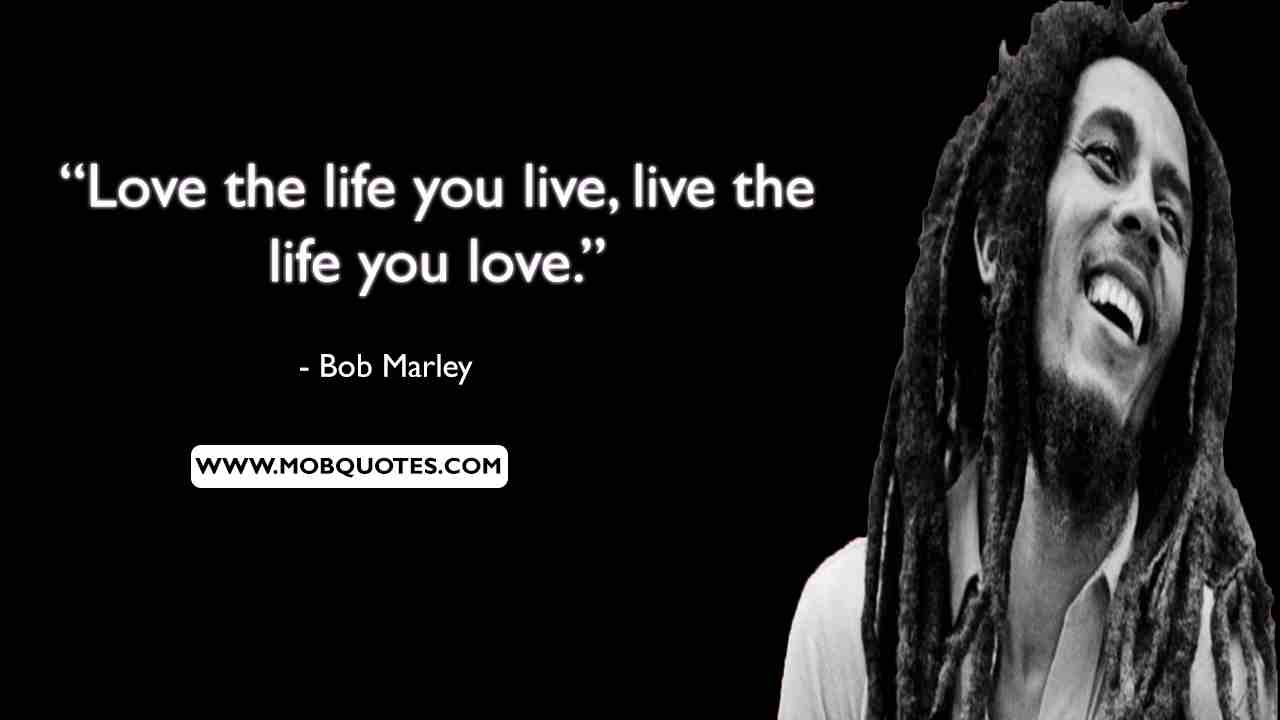 Bob Marley Quotes On Life