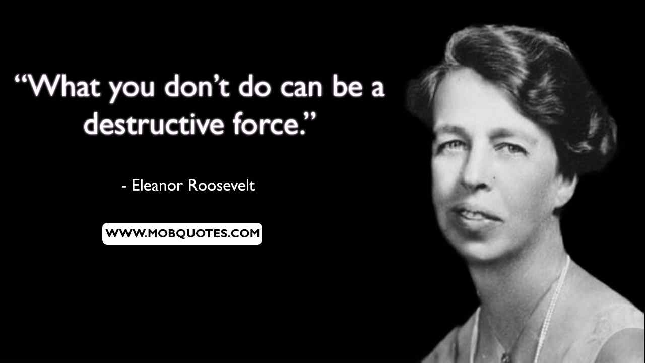 Eleanor Roosevelt Quotes About Happiness