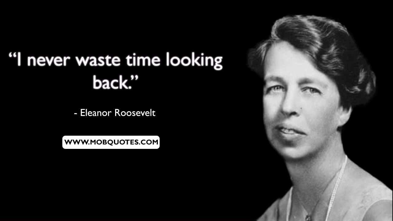 Eleanor Roosevelt Quotes Speed