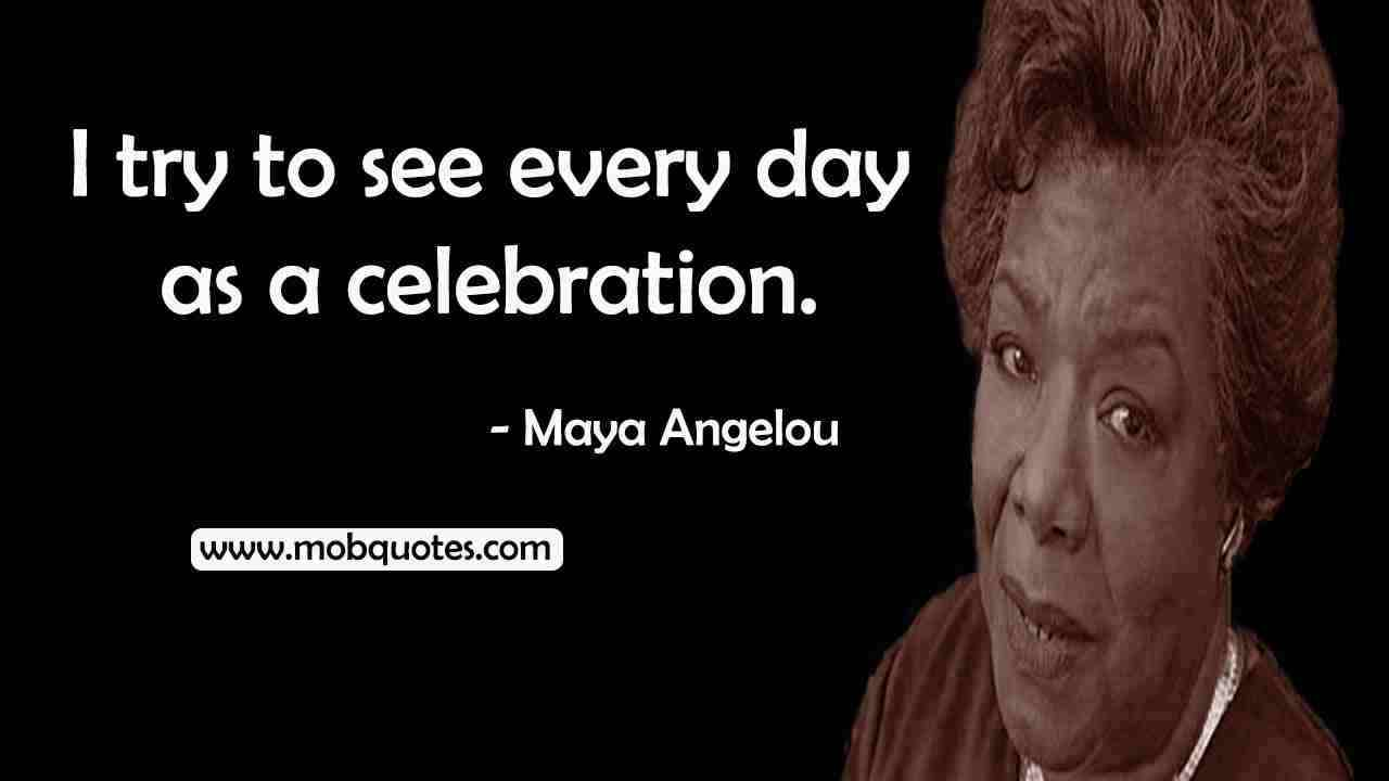 MAYA ANGELOU QUOTES ABOUT HAPPINESS, GRATITUDE, JOY
