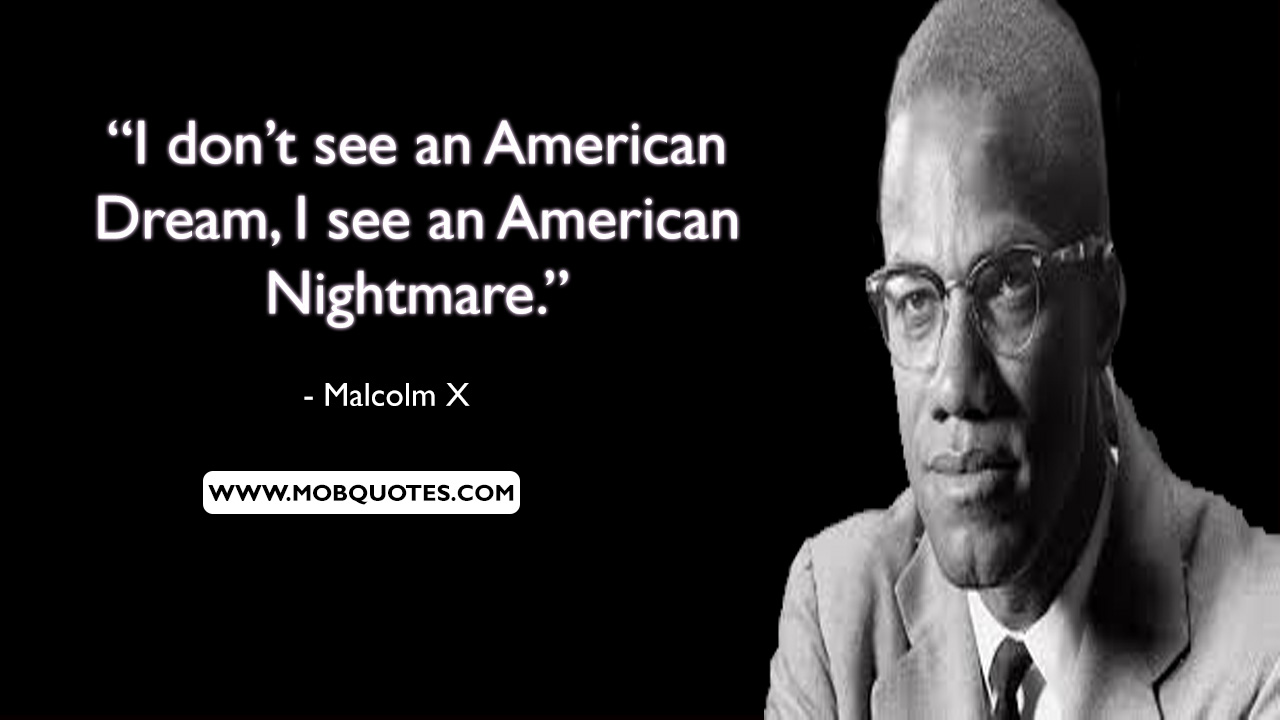 Malcolm X Autobiography Quotes