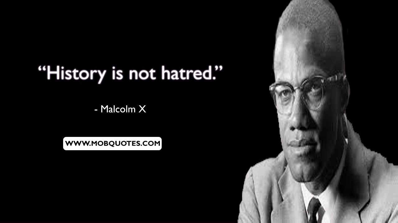 5 Best Malcolm X Quotes That Represent His Moral Doctrine