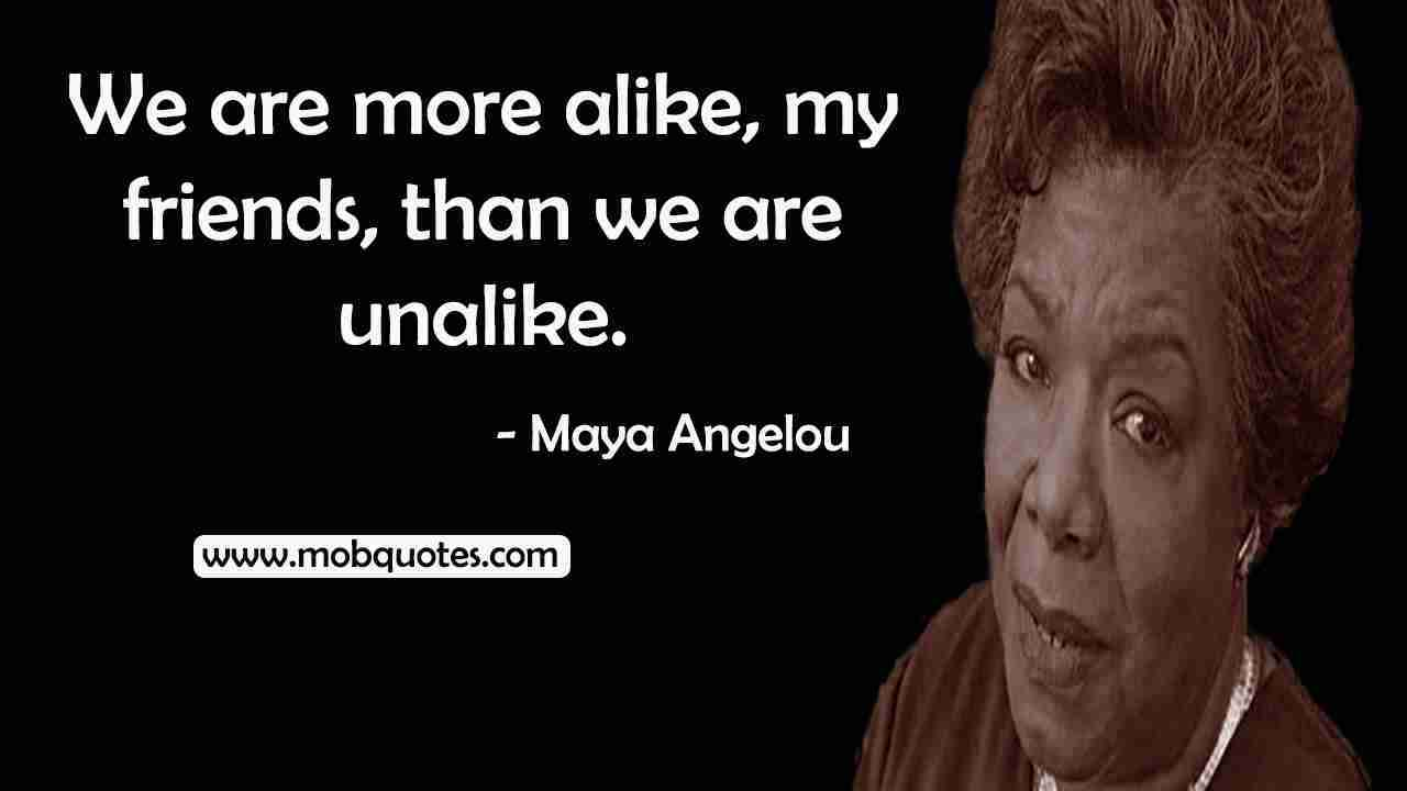 QUOTES FROM MAYA ANGELOU BOOKS