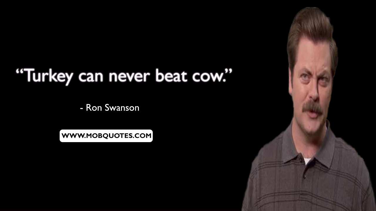 Ron Swanson Quotes Never Half