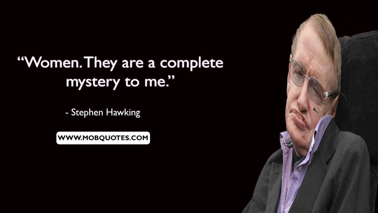Stephen Hawking Motivational Quotes
