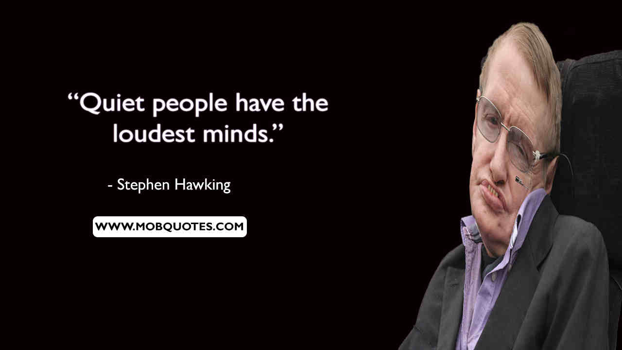 Stephen Hawking Quotes However Difficult Life May Seem