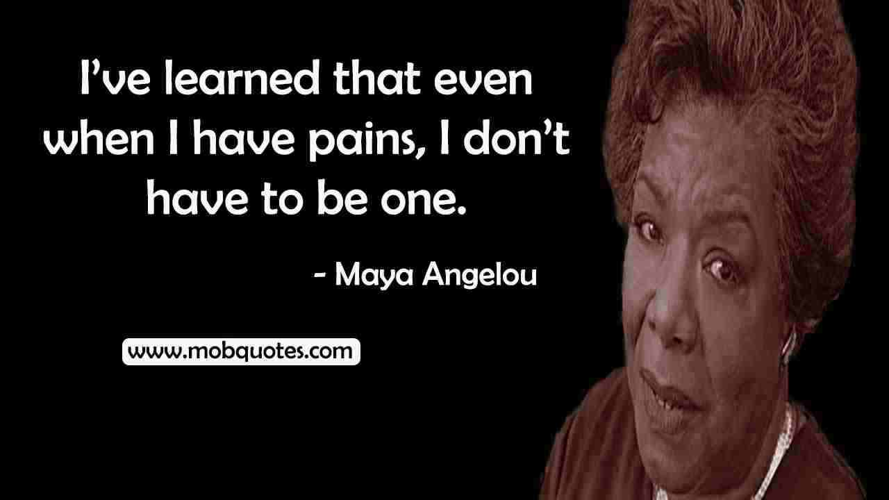 WISE MAYA ANGELOU QUOTES (WORDS OF WISDOM)