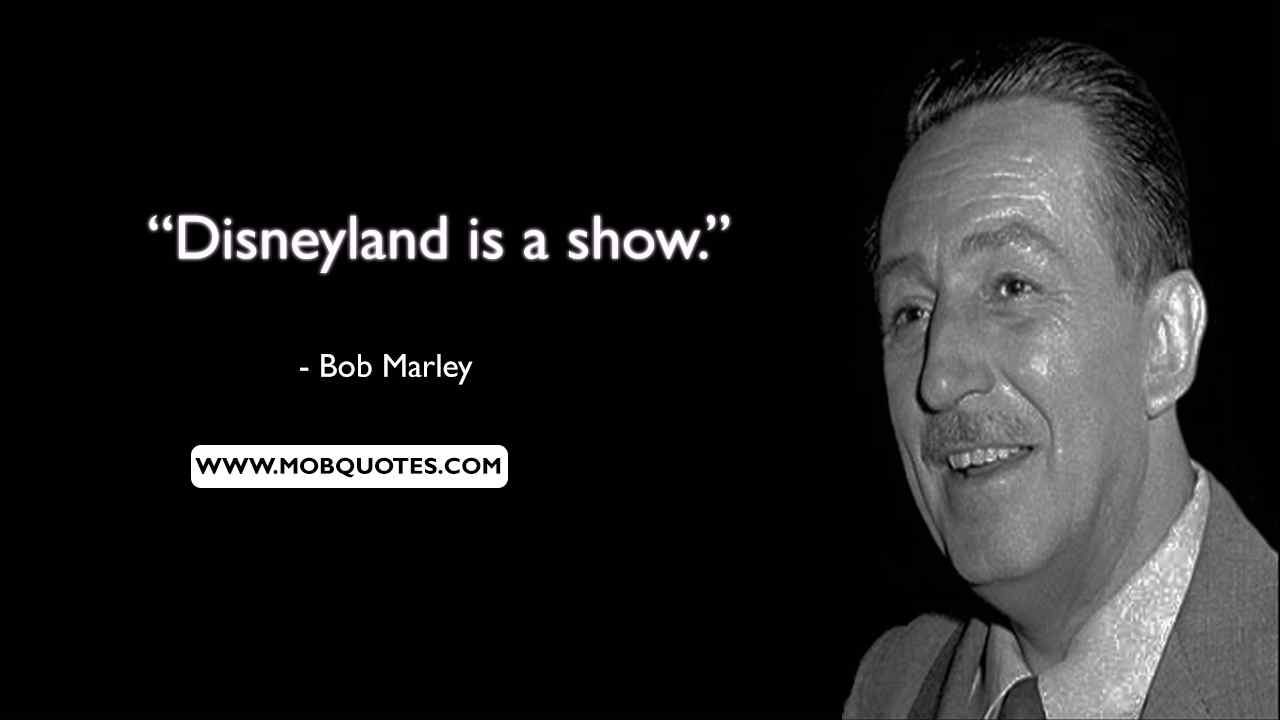 Walt Disney Quotes About Disneyland