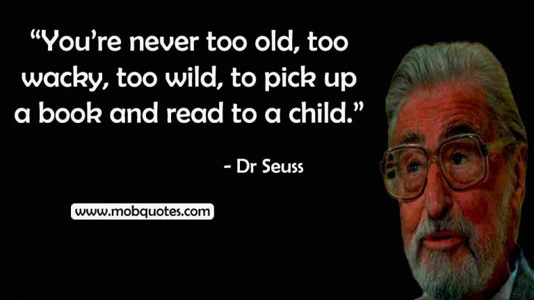 136  Incredible DR Seuss Quotes That Make Sense