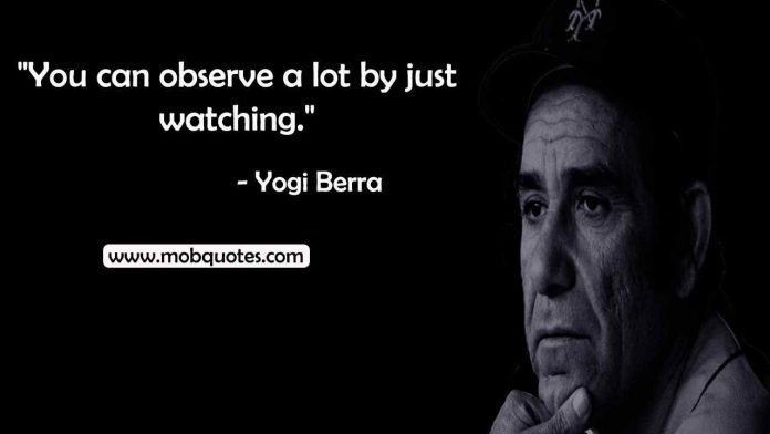 yogi Berra inspirational quotes
