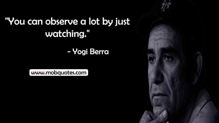 66 Inspirational Yogi Berra Quotes That You Need in Your Life